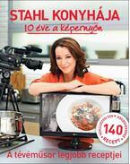 Stahl konyhája - 10 éve a képernyőn - Jubileumi kiadás