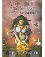 A rejtett birodalmak bölcsessége - Könyv és 44 kártya - Baron-Reid, Colette