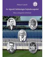 Az újpesti labdarúgás bajnokcsapatai