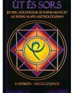 Út és sors - jegyek, holdházak és reinkarnáció az indiai alapú asztrológiában