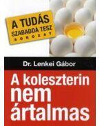 A koleszterin nem ártalmas