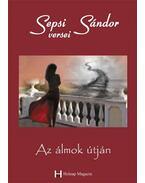 Sepsi Sándor: Az álmok útján