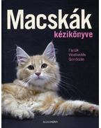 Macskák kézikönyve - Fajták - viselkedés - gondozás