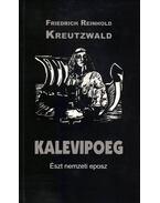 Kalevipoeg. Észt nemzeti eposz