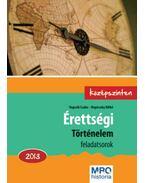 Érettségi - Történelem feladatsorok 2013. Középszinten