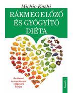 Rákmegelőző és gyógyító diéta