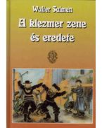 A KLEZMER ZENE ÉS EREDETE CD-VEL