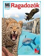 RAGADOZÓK - MI MICSODA 114.