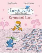 Egyszervolt hiszti - Lumpi Lumpi gyógyító meséi