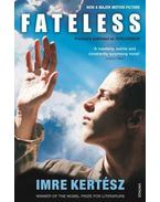 FATELESS (SORSTALANSÁG)