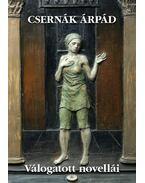 Csernák Árpád Válogatott novellái