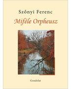 Miféle Orpheusz - Szőnyi Ferenc