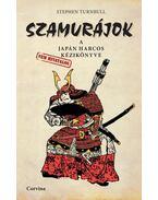 Szamurájok - A japán harcos (nem hivatalos) kézikönyve