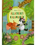 ÁLLATKERTI KALAMAJKÁK - ÜKH 2013