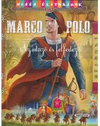 Mesés életrajzok - Marco Polo