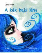 A kék hajú lány - Dóka Péter