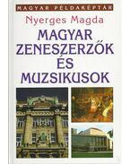 Magyar zeneszerzők és muzsikusok