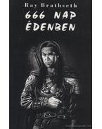 666 nap Édenben