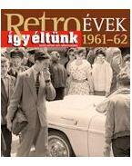 RETROÉVEK 1961-62