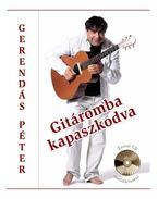 GITÁROMBA KAPASZKODVA - CD MELLÉKLETTEL