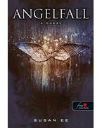 Angelfall - A bukás  - KEMÉNY BORÍTÓS