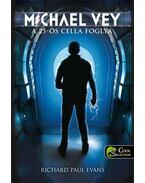 Michael Vey: A 25-ös cella foglya - KEMÉNY BORÍTÓS