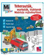 Mi MICSODA Junior matricás rejtvényfüzet - Teherautók, markolók, traktorok