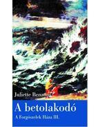 A BETOLAKODÓ - A FORGÓSZELEK HÁZA III.