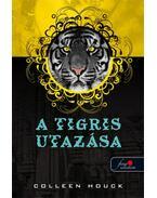 A tigris utazása - KEMÉNY BORÍTÓS
