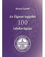 Az Újpest legjobb 100 labdarúgója