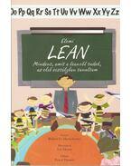 Elemi leanMindent, amit a leanről tudok, az első osztályban tanultam