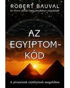 Az Egyiptom-kód - A piramisok rejtélyének megoldása
