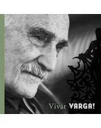 Vivát Varga! Varga Imre 90 éves