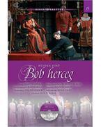 Bob herceg - HÍRES OPERETTEK 13. - CD MELLÉKLETTEL