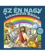 Az én nagy kukucskálós Bibliám - Ó- és Újszövetségi történetek - 48 mókás felhajtható füllel!