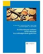 Az önkormányzati rendszert érintő változások és az adósságrendezés gyakorlata