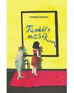 Temesi Ferenc: Tündér, mesék