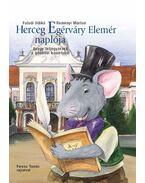 Herceg Egérváry Elemér naplója Avagy feljegyzések a gödöllői kastélyból