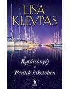 Karácsonyéj a Péntek kikötőben - Lisa Kleypas
