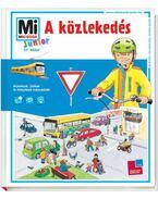 Mi MICSODA Junior - A közlekedés