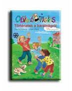 Történetek a barátságról - Olvasólétra 6 éves kortól