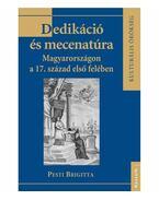 DEDIKÁCIÓ ÉS MECENATÚRA