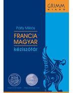 FRANCIA-MAGYAR KÉZISZÓTÁR - Letölthető szótárral  és kedvezményes online hozzáféréssel