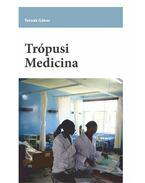 Trópusi medicina