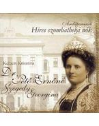 Dr. Pető Ernőné, Szegedi Georgina - Híres szombathelyi nők
