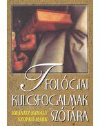 Teológiai kulcsfogalmak szótára