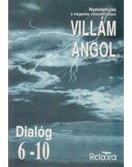 Villám angol - Dialóg 6-10