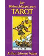 Der Bilderschlüssel zum Tarot