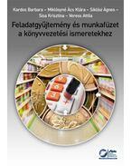 Feladatgyűjtemény és munkafüzet a könyvvezetési ismeretekhez - online példatárral