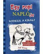 Egy ropi naplója 2. Rodrick, a király - puha borítós